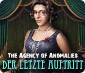 Feature screenshot Spiel Agency of Anomalies: Der letzte Auftritt