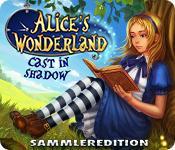 Feature screenshot Spiel Alice's Wonderland: Cast In Shadow Sammleredition