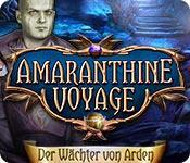 Feature screenshot Spiel Amaranthine Voyage: Der Wächter von Arden