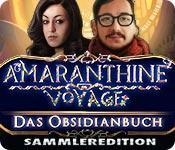 Feature screenshot Spiel Amaranthine Voyage: Das Obsidianbuch Sammleredition