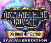 Feature screenshot Spiel Amaranthine Voyage: Die Kugel der Klarheit Sammleredition