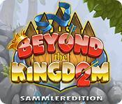Feature screenshot game Beyond the Kingdom 2 Sammleredition