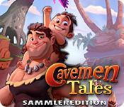 Feature screenshot Spiel Cavemen Tales Sammleredition