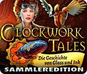 Feature screenshot Spiel Clockwork Tales: Die Geschichte von Glass und Ink Sammleredition