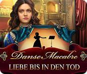Feature screenshot Spiel Danse Macabre: Liebe bis in den Tod