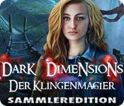 Feature screenshot Spiel Dark Dimensions: Der Klingenmagier Sammleredition