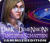 Feature screenshot Spiel Dark Dimensions: Tanz der Schatten Sammleredition