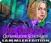 Feature screenshot Spiel Dark Dimensions: Gefährliche Schönheit Sammleredition