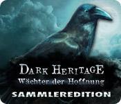 Feature screenshot Spiel Dark Heritage: Wächter der Hoffnung Sammleredition