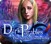 Feature screenshot Spiel Dark Parables: Die letzte Cinderella
