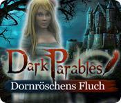 Feature screenshot Spiel Dark Parables: Dornröschens Fluch