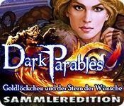 Feature screenshot Spiel Dark Parables: Goldlöckchen und der Stern der Wünsche Sammleredition