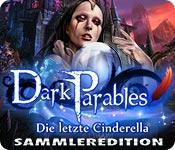 Feature screenshot Spiel Dark Parables: Die letzte Cinderella Sammleredition