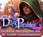 Feature screenshot Spiel Dark Parables: Die kleine Meerjungfrau und der violette Gezeitensammler