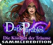 Feature screenshot Spiel Dark Parables: Die Königin der Träume Sammleredition