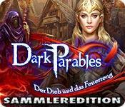 Feature screenshot Spiel Dark Parables: Der Dieb und das Feuerzeug Sammleredition