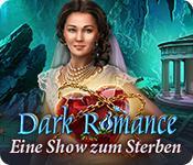 Feature screenshot Spiel Dark Romance: Eine Show zum Sterben