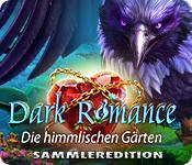 Feature screenshot Spiel Dark Romance: Die himmlischen Gärten Sammleredition