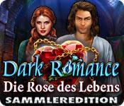 Feature screenshot Spiel Dark Romance: Die Rose des Lebens Sammleredition