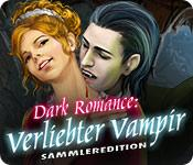 Feature screenshot Spiel Dark Romance: Verliebter Vampir Sammleredition