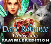 Feature screenshot Spiel Dark Romance: Winter Lilie Sammleredition