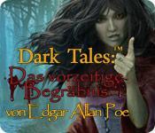Feature screenshot Spiel Dark Tales: Das vorzeitige Begräbnis von Edgar Allan Poe