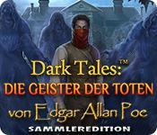 Feature screenshot Spiel Dark Tales: Die Geister der Toten von Edgar Allan Poe Sammleredition