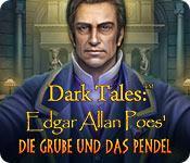 Feature screenshot Spiel Dark Tales: Edgar Allan Poes Die Grube und das Pendel