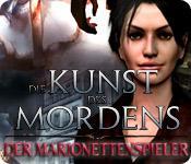 Die Kunst des Mordens: Der Marionettenspieler game play