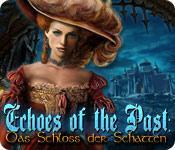 Feature screenshot Spiel Echoes of the Past: Das Schloss der Schatten