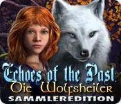 Feature screenshot Spiel Echoes of the Past: Die Wolfsheiler Sammleredition