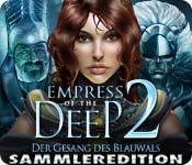 Feature screenshot Spiel Empress of the Deep 2: Der Gesang des Blauwals