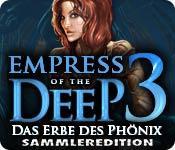 Feature screenshot Spiel Empress of the Deep 3: Das Erbe des Phönix Sammleredition