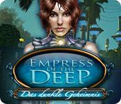 Feature screenshot Spiel Empress of the Deep: Das dunkle Geheimnis