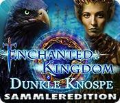 Feature screenshot Spiel Enchanted Kingdom: Dunkle Knospe Sammleredition