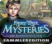 Feature screenshot Spiel Fairy Tale Mysteries: Die Bohnenstange Sammleredition