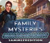 Feature screenshot Spiel Family Mysteries: Echos aus der Zukunft Sammleredition