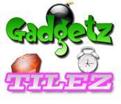 Gadgetz and Tilez game play