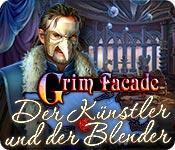 Feature screenshot Spiel Grim Facade: Der Künstler und der Blender