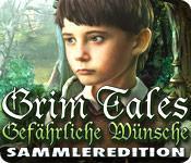 Feature screenshot Spiel Grim Tales: Gefährliche Wünsche Sammleredition