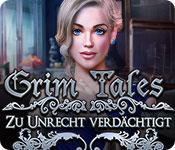 Feature screenshot Spiel Grim Tales: Zu Unrecht Verdächtigt