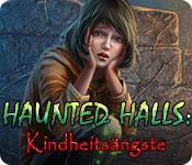 Feature screenshot Spiel Haunted Halls: Kindheitsängste