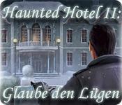 Haunted Hotel II: Glaube den Lügen game play