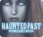 Feature screenshot Spiel Haunted Past: Im Reich der Geister