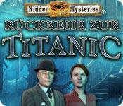 Hidden Mysteries®: Rückkehr zur Titanic game play