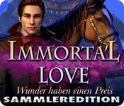 Feature screenshot Spiel Immortal Love: Wunder haben einen Preis Sammleredition