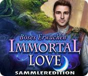 Feature screenshot Spiel Immortal Love: Böses Erwachen Sammleredition