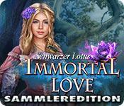 Feature screenshot Spiel Immortal Love: Schwarzer Lotus Sammleredition