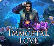 Feature screenshot Spiel Immortal Love: Schwarzer Lotus