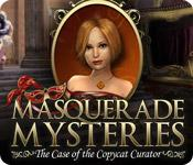 Feature screenshot Spiel Masquerade Mysteries: The Case of the Copycat Curator